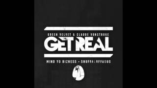 Get Real - Snuffaluffagus (Official Audio)