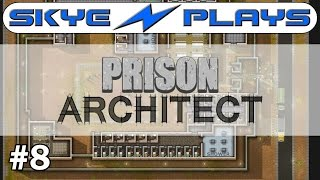 Prison Architect Part 8 ►Cleaning and Cloning!◀ Gameplay/Tutorial (Alpha 34/35)