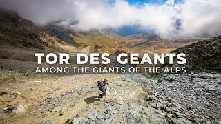 Video: Tor des Geants 2018