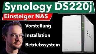 Synology DS220j Produktvorstellung des Einsteiger NAS | Installation | DSM Betriebssystem | Test