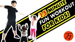 Kids exercise workout, 15 minute fitness routine! by Ten Thousand Method