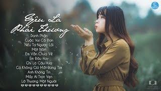 30 Bài Nhạc Tâm Trạng Buồn Đừng Nghe Khi Buồn - Những Ca Khúc Nhạc Trẻ Tâm Trạng Hay Nhất 2019