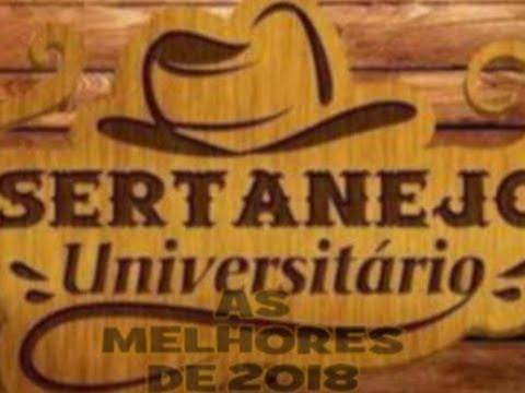 """""""Sertanejo Universitário"""" - As Melhores  De 2018"""