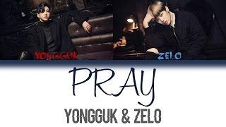 B.A.P - Pray (Bang & Zelo)