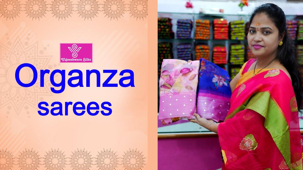 "<p style=""color: red"">Video : </p>Organza sarees  || Vigneshwara Silks ||//vigneshwarasilks.com 2021-09-16"
