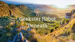 """Geekster Robot - """"Beneath"""""""