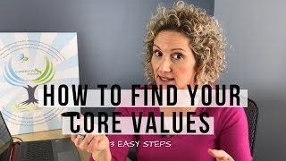 Discover What Your Core Values Are