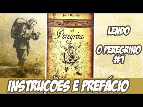SÉRIE LENDO O PEREGRINO : Instruções e Prefácio