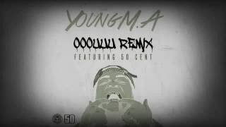 Young M.A ooouuu Remix featuring 50 Cent