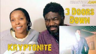 Kryptonite   3 Doors Down   Reaction