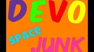 devo - Space Junk (lyrics)