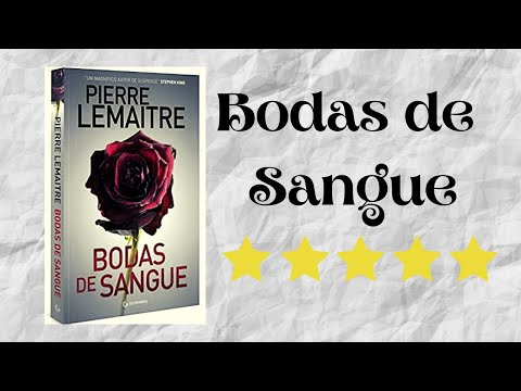Resenha #01 - Bodas de Sangue de Pierre Lemaitre