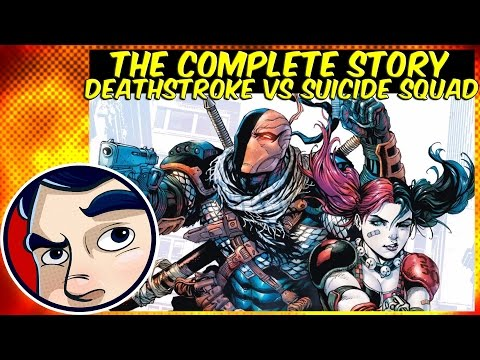Deathstroke Vs The Suicide Squad – Complete Story