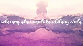 RADJA - MALAIKAT CINTA (LYRICS MUSIC VIDEO) LIRIK VIDEO