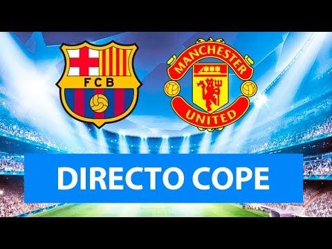 (SOLO AUDIO) Directo del Barcelona 3-0 Manchester United ...