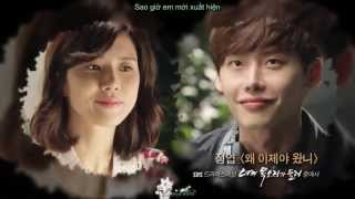 Why Did You Come Now (Vietsub+Kara) - (I Hear Your Voice OST)