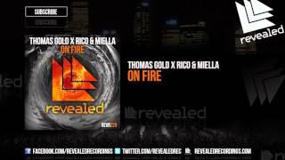 Thomas Gold x Rico & Miella - On Fire (Preview)
