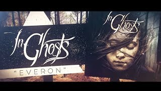 """Everon"" - InGhosts [Official Lyric Video]"