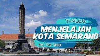 ON THE SPOT | Itinerary Liburan 1 Hari di Kota Semarang dan Saloka Theme Park, hingga Kuliner