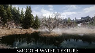 TES V - Skyrim Mods: Smooth Water Texture
