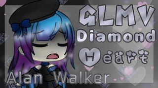 Diamond Heart -Gacha Life Music Video- Alan Walker