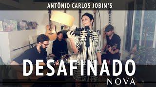 "Video thumbnail of ""NOVA - Desafinado (Antônio Carlos Jobim & N. Mendonça)"""