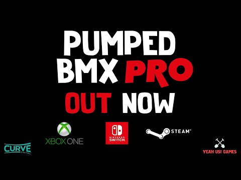 Pumped BMX Pro on Xbox One, Nintendo Switch and Steam - Official Launch Trailer thumbnail