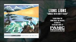 Lions Lions - Angels With Dirty Faces