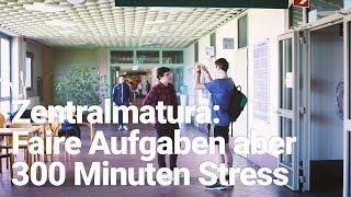 Zentralmatura: Faire Aufgaben Aber 300 Minuten Stress