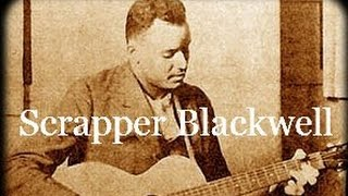 Blue Day Blues by Scrapper Blackwell - Guitar Less...