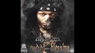 Montana of 300 -  Breakin' Rules (Cursed With A Blessing)