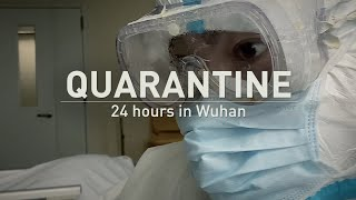 Quarantine   24 hours in Wuhan
