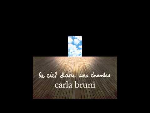 Le ciel dans une chambre - Carla Bruni
