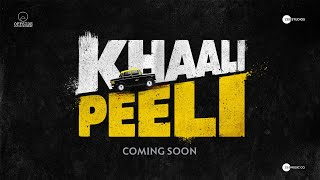 Khaali Peeli trailer 1