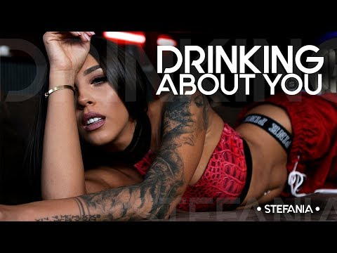 STEFANIA – Drinking About You