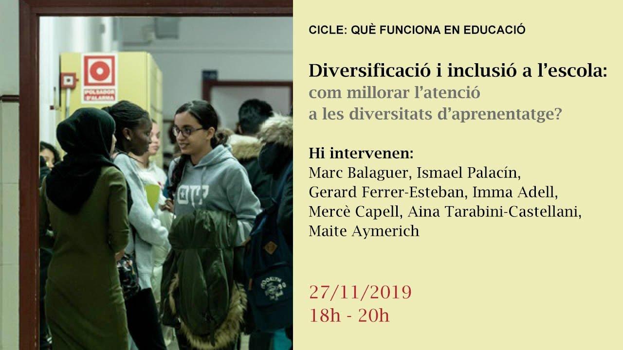 Diversificació i inclusió a l'escola: com millorar l'atenció a les diversitats d'aprenentatge?