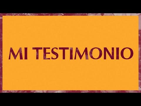 Mi Testimonio (My Testimony)