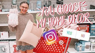 instagram controls my home decor shopping
