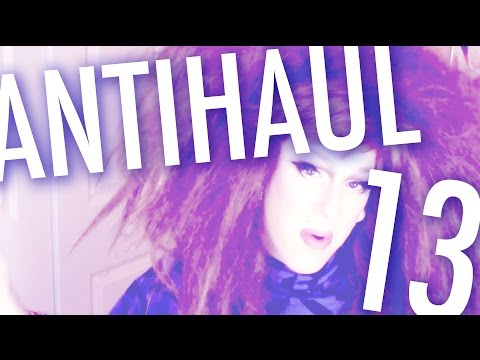 ANTIHAUL #13 — MAKEUP BRUSHES!