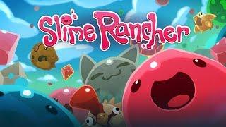 Стрим по Slime rancher