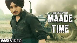 Maade Time  Amar Sandhu
