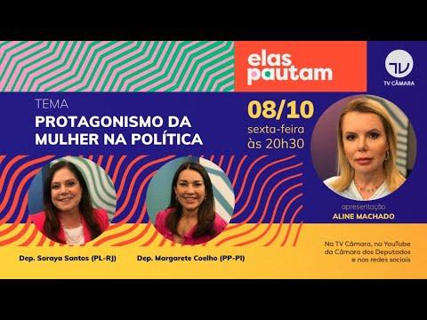 Elas Pautam - Protagonismo da mulher na política  - 08/10/2021*