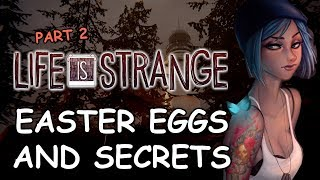 Life Is Strange All Easter Eggs And Secrets | Part 2 | 1080p HD