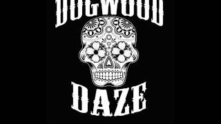 CRAZY Dogwood Daze