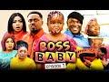 BOSS BABY 1 (New Movie) Sonia Uche/Toosweet Annan/Ebube Obio 2021 Trending Nigerian Nollywood Movie
