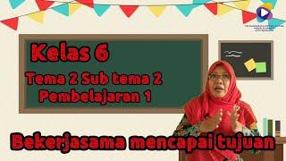 Kelas 6 Tema 2 Subtema 2 Pembelajaran 1