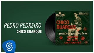 Chico Buarque - Pedro Pedreiro (Ao Vivo) [Áudio Oficial]