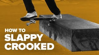Смотреть онлайн Учимся делать slappy crooked на скейте