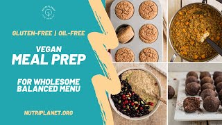 Whole Food Plant-Based MEAL PREP [Gluten-Free And Oil-Free] For Healthy Balanced Menu #mealprep