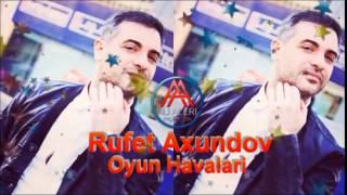 Rufet Axundov - Oyun Havalari